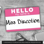 """Miss Direction"" by The Radiance Foundation"
