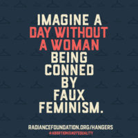 Day Without A Woman Being Conned by Faux Feminism