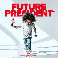 """Future President"" by The Radiance Foundation"