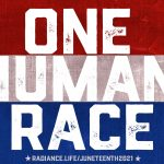 """""""One Human Race"""" by The Radiance Foundation #Juneteenth"""